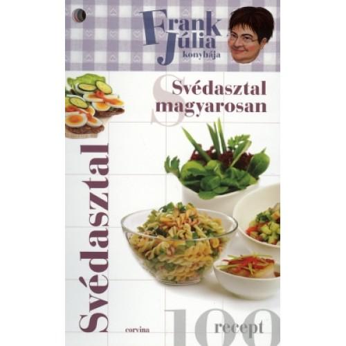 Svédasztal magyarosan (Frank Júlia konyhája)