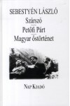 Szárszó - Petőfi Párt - Magyar őstörténet, Nap kiadó, Életrajz