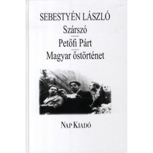Szárszó - Petőfi Párt - Magyar őstörténet