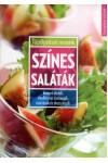 Színes saláták (Tűzrőlpattant receptek)