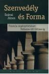 Szenvedély és Forma - Francia regénytörténet Voltaire-től Céline