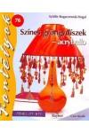 Színes gyöngydíszek – acrybello (Fortélyok 76.), Cser kiadó, Hobbi, szabadidő, sport