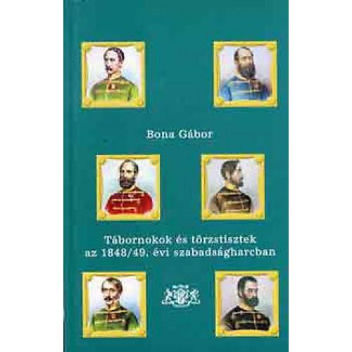 Tábornokok és törzstisztek az 1848/49. évi szabadságharcban