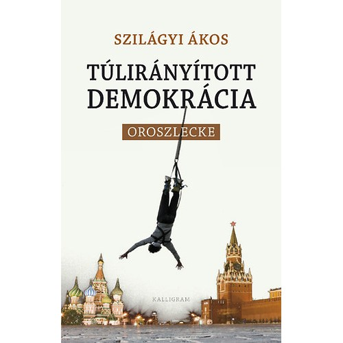 Túlirányított demokrácia (Oroszlecke)