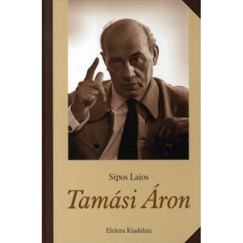 Tamási Áron két műve és életrajza egy csomagban