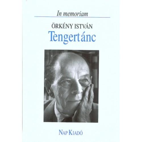 Tengertánc - In memoriam Örkény István