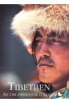 Tibetben - Az úri zsiványok földjén
