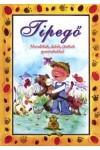 Tipegő - Mondókák, dalok, játékok gyermekekkel, CAHS kiadó, Gyermek- és ifjúsági könyvek