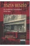 Tiszta beszéd (Az irodalom forradalma 1956-ban), Mundus kiadó, Nyelv- és irodalomtudomány
