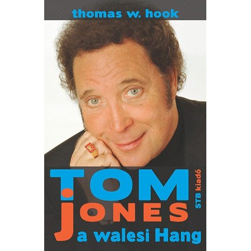 Tom Jones, a walesi Hang