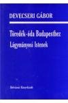 Töredék-óda Budapesthez - Lágymányosi istenek *