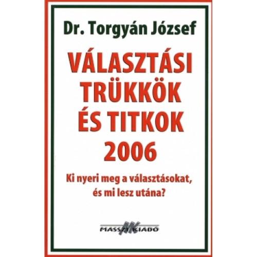 Választási trükkök és titkok 2006, Masszi kiadó, Politika, politológia