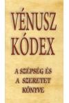 Vénusz Kódex - A Szépség és a Szeretet könyve