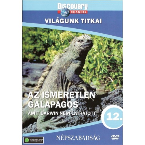 Világunk titkai 12.: Az ismeretlen Galapagos - Amit Darwin nem láthatott (DVD)