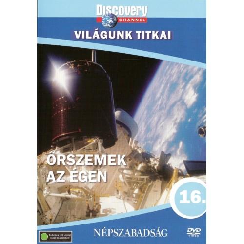 Világunk titkai 16.: Őrszemek az égen (DVD)