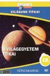Világunk titkai 19.: A világegyetem titkai (DVD)