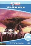 Világunk titkai 20.: Élet más bolygókon (DVD)