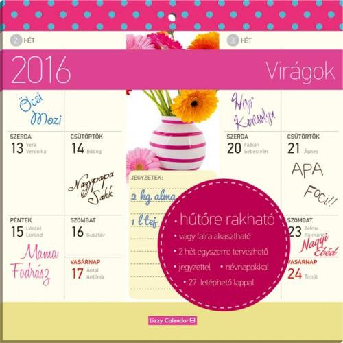 Virágok 2016 mágneses naptár 22X22