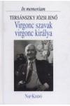 Virgonc szavak virgonc királya - In memoriam Tersánszky Józsi Jenő