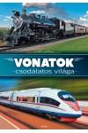Vonatok csodálatos világa