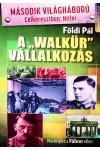 A 'Walkür' vállalkozás