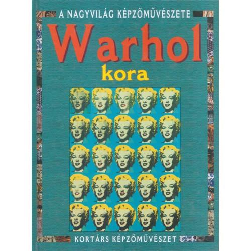 Warhol kora (Kortárs képzőművészet)