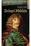 Zrínyi Miklós - A költő és hadvezér