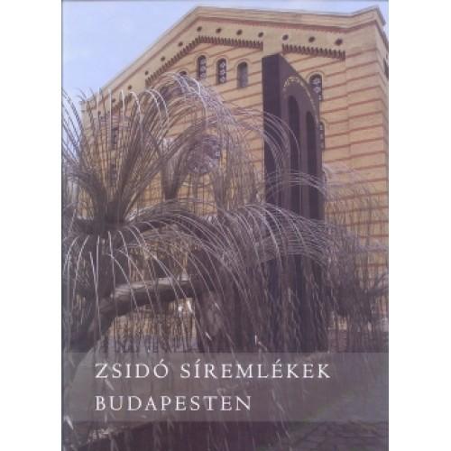 Zsidó síremlékek Budapesten