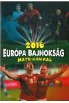 2016 Európa Bajnokság matricákkal