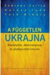 A független Ukrajna - Államépítés, alkotmányozás és elsüllyesztett kincsek