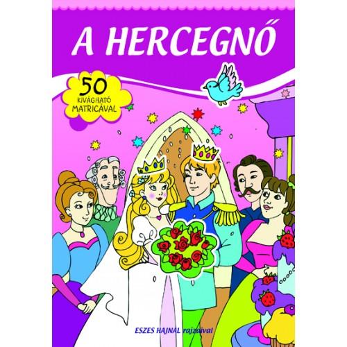 A hercegnő - 50 kivágható matricával