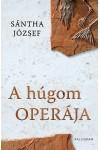 A húgom operája