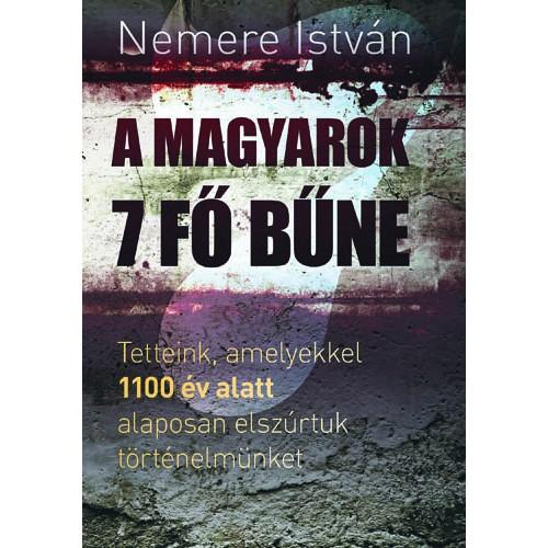 A magyarok 7 fő bűne