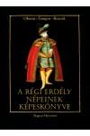 A régi Erdély népeinek képeskönyve