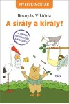 A sirály a király? (Nyelvkincstár), Móra kiadó, Gyermek- és ifjúsági könyvek