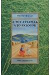 A tót atyafiak / A jó palócok (Holló Diákkönyvtár)