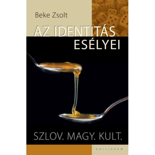 Az identitás esélyei - Szlov. magy. kult.