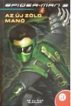 Spider-man 3. - Az új zöld manó
