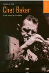 Chet Baker – A lírai hangú jazztrombitás
