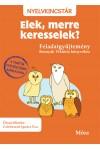 Elek, merre keresselek? - Feladatgyűjtemény Bosnyák Viktória könyvéhez, Móra kiadó, Gyermek- és ifjúsági könyvek