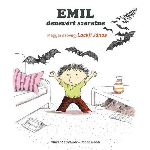 Emil denevért szeretne