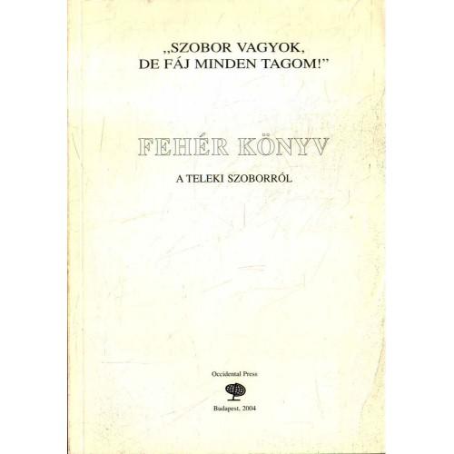 Fehér könyv a Teleki-szoborról