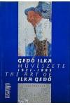 Gedő Ilka művészete 1921-1985