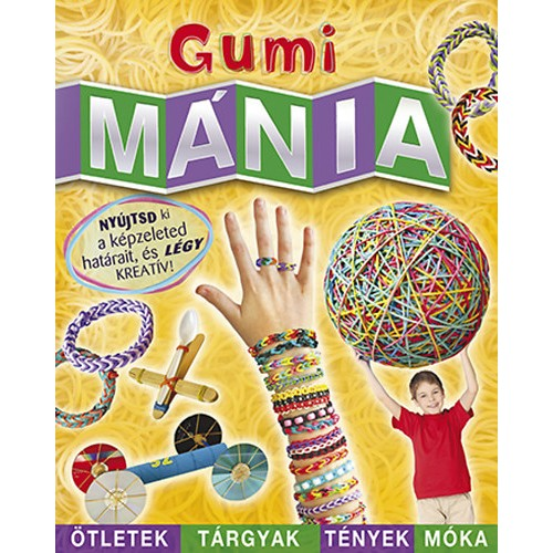 Gumimánia, Kolibri kiadó, Gyermek- és ifjúsági könyvek