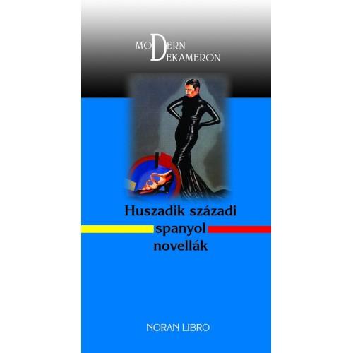 Huszadik századi spanyol novellák - Modern Dekameron, Noran Libro kiadó, Irodalom