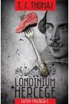 Londinium hercege - Eaten-trilógia 1.
