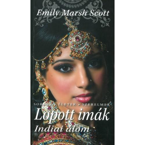 Lopott imák – Indiai álom