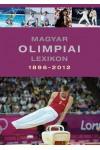 Magyar olimpiai lexikon 1896-2012 - CD melléklettel
