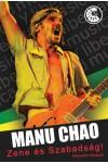 Manu Chao – Zene és szabadság