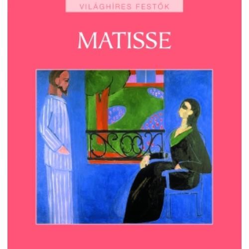 Matisse (Világhíres festők 13.)